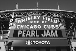 The sign outside Wrigley Field, announcing a Pearl Jam concert.